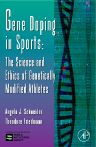 Gene Doping in Sports, 1st Edition,Angela Schneider,Theodore Friedmann,ISBN9780120176519