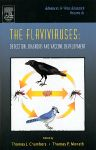 The Flaviviruses: Detection, Diagnosis and Vaccine Development, 1st Edition,Thomas Chambers,Thomas Monath,ISBN9780120398614