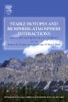 Stable Isotopes and Biosphere - Atmosphere Interactions, 1st Edition,Lawrence Flanagan,James Ehleringer,Diane Pataki,Harold Mooney,ISBN9780120884476