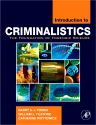 Introduction to Criminalistics, 1st Edition,Barry Fisher,William Tilstone,Catherine Woytowicz,ISBN9780120885916