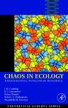 Chaos in Ecology, 1st Edition,J. M. Cushing,Robert Costantino,Brian Dennis,Robert Desharnais,Shandelle Henson,ISBN9780121988760