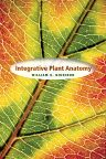 Integrative Plant Anatomy, 1st Edition,William Dickison,ISBN9780122151705