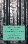 Stable Isotopes and Plant Carbon-Water Relations, 1st Edition,Bernard Saugier,James Ehleringer,Anthony Hall,Graham Farquhar,ISBN9780122333804
