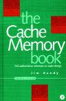 Cache Memory Book, The, 2nd Edition,Jim Handy,ISBN9780123229809