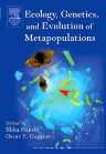 Ecology, Genetics and Evolution of Metapopulations, 1st Edition,Ilkka Hanski,Oscar Gaggiotti,ISBN9780123234483
