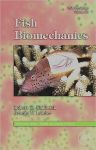 Fish Physiology: Fish Biomechanics, 1st Edition,Robert Shadwick,George Lauder,ISBN9780123504470