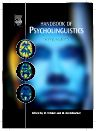 Handbook of Psycholinguistics, 2nd Edition,Matthew Traxler,Morton Gernsbacher,ISBN9780123693747