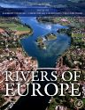 Rivers of Europe, 1st Edition,Klement Tockner,Urs Uehlinger,Christopher T. Robinson,ISBN9780123694492