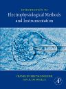 Introduction to Electrophysiological Methods and Instrumentation, 1st Edition,Franklin Bretschneider,Jan de Weille,ISBN9780123705884