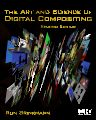 The Art and Science of Digital Compositing, 2nd Edition,Ron Brinkmann,ISBN9780123706386