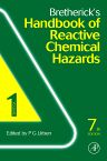 Bretherick's Handbook of Reactive Chemical Hazards, 7th Edition,PETER URBEN,ISBN9780123725639