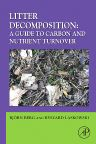 Litter Decomposition: a Guide to Carbon and Nutrient Turnover, 1st Edition,Luo Yiqi,Bjørn Berg,Ryszard Laskowski,ISBN9780123736178