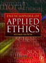 Encyclopedia of Applied Ethics, 2nd Edition,ISBN9780123736321