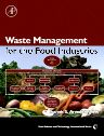 Waste Management for the Food Industries, 1st Edition,Ioannis Arvanitoyannis,ISBN9780123736543