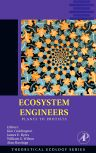 Ecosystem Engineers, 1st Edition,Kim Cuddington,James Byers,William Wilson,Alan Hastings,ISBN9780123738578