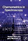 Chemometrics in Spectroscopy, 1st Edition,Howard Mark,Jerome Workman,ISBN9780123740243