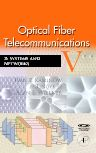Optical Fiber Telecommunications VB, 5th Edition,Ivan Kaminow,Tingye Li,Alan Willner,ISBN9780123741721