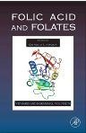 Folic Acid and Folates, 1st Edition,Gerald Litwack,ISBN9780123742322