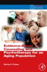 Evidence-Based Counseling and Psychotherapy for an Aging Population, 1st Edition,Morley Glicken,ISBN9780123749376