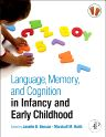 Language, Memory, and Cognition in Infancy and Early Childhood, 1st Edition,Janette B. Benson,Marshall Haith,ISBN9780123750693