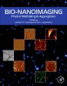Bio-nanoimaging, 1st Edition,Vladimir Uversky,Yuri Lyubchenko,ISBN9780123944313