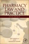 Pharmacy Law and Practice, 5th Edition,Jon Merrills,Jonathan Fisher,ISBN9780123946188