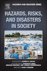 Hazards, Risks and, Disasters in Society, 1st Edition,Andrew Collins,Janaka Jayawickrama,Jones Samantha ,Bernard Manyena,ISBN9780123964519