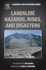 Landslide Hazards, Risks, and Disasters, 1st Edition,Tim Davies,ISBN9780123964526