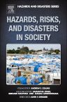 Hazards, Risks and, Disasters in Society, 1st Edition,Andrew Collins,Janaka Jayawickrama,Jones Samantha ,Bernard Manyena,ISBN9780123964748