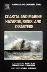 Coastal and Marine Hazards, Risks, and Disasters, 1st Edition,Jean Ellis,Douglas Sherman,ISBN9780123964830