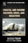 Coastal and Marine Hazards, Risks, and Disasters, 1st Edition,Jean Ellis,Douglas Sherman,ISBN9780123965387