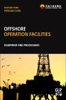Offshore Operation Facilities, 1st Edition,Huacan Fang,Menglan Duan,ISBN9780123969774