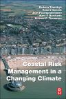 Coastal Risk Management in a Changing Climate, 1st Edition,Barbara Zanuttigh,Robert Nicholls,ISBN9780123973108