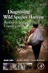 Diagnosing Wild Species Harvest, 1st Edition,Matti Salo,Anders Sirén,Risto Kalliola,ISBN9780123977557