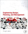 Engineering Design, Planning, and Management, 1st Edition,Hugh Jack,ISBN9780123977717