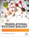Translational Systems Biology, 1st Edition,Yoram Vodovotz,Gary An,ISBN9780123978844