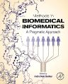 Methods in Biomedical Informatics, 1st Edition,Indra Neil Sarkar,ISBN9780124016781