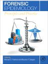 Forensic Epidemiology, 1st Edition,Michael Freeman,Maurice Zeegers,ISBN9780124045842