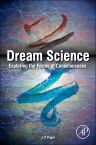 Dream Science, 1st Edition,J. Pagel,ISBN9780124046481