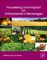 Processing and Impact on Antioxidants in Beverages, 1st Edition,Victor Preedy,ISBN9780124047389