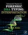Advanced Topics in Forensic DNA Typing: Interpretation, 1st Edition,John Butler,ISBN9780124052130