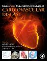 Cellular and Molecular Pathobiology of Cardiovascular Disease, 1st Edition,ISBN9780124055254