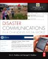 Disaster Communications in a Changing Media World, 2nd Edition,George Haddow,Kim Haddow,ISBN9780124079250