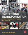 Protecting Transportation, 1st Edition,R Johnstone,ISBN9780124079281