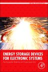 Energy Storage Devices for Electronic Systems, 1st Edition,Nihal Kularatna,ISBN9780124081192