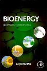 Bioenergy, 1st Edition,Anju Dahiya,ISBN9780124081208