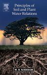 Principles of Soil and Plant Water Relations, 1st Edition,M.B. Kirkham,ISBN9780124097513