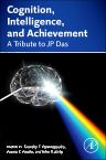 Cognition, Intelligence, and Achievement, 1st Edition,Timothy Papadopoulos,Rauno K. Parrila,John R. Kirby,ISBN9780124104440