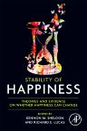 Stability of Happiness, 1st Edition,Kennon Sheldon,Richard E. Lucas,ISBN9780124105386