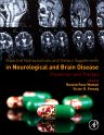 Bioactive Nutraceuticals and Dietary Supplements in Neurological and Brain Disease, 1st Edition,Ronald Watson,Victor Preedy,ISBN9780124114623